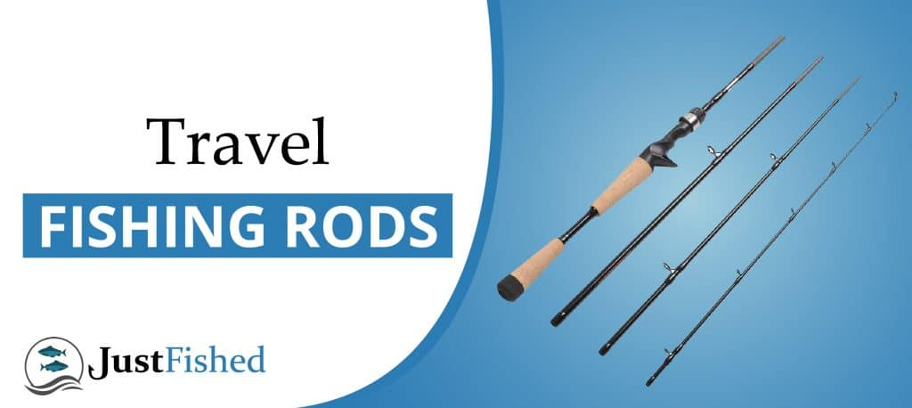 8930af8f4e5 Best Travel Fishing Rods [Spinning and Kits] - 2019 Buyers Guide
